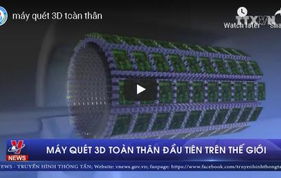 Mỹ ra mắt máy quét 3D toàn thân vượt trội so với PET scan
