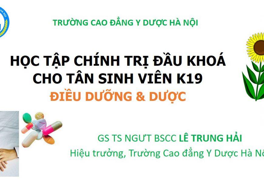 Học tập Chính trị đầu khoá cho Tân Sinh viên K19 Trường Cao đẳng Y Dược Hà Nội