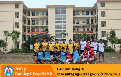 Giao lưu bóng đá chào mừng ngày nhà giáo Việt Nam 20-11