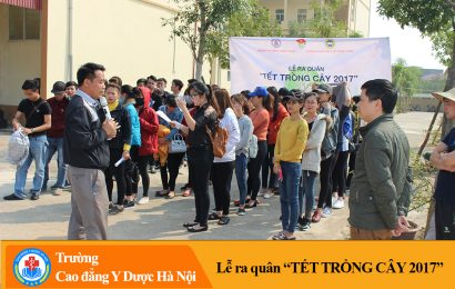 """Lễ ra quân """"Tết trồng cây 2017"""" – Trường cao đẳng Y dược Hà Nội"""