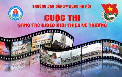 Trường cao đẳng Y Dược Hà Nội tổ chức cuộc thi sáng tác video giới thiệu về trường